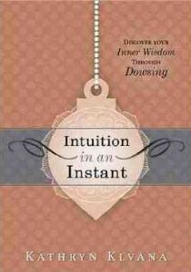 Kathryn Klvana - Intuition in an Instant (book)